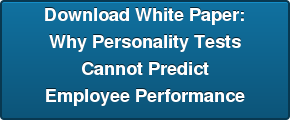 Download White Paper-Why Personality Tests Cannot Predict Employee Performance