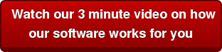 Watch our 3 minute video on how our software works for you