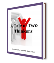 A Tale of Two Thinkers